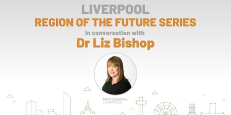 Region on the Future: In Conversation with Dr Liz Bishop, CEO Clatterbridge tickets