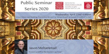 Islam UK Seminar Series 2019: Jason Mohammad tickets