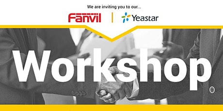 Fanvil & Yeastar Workshop tickets