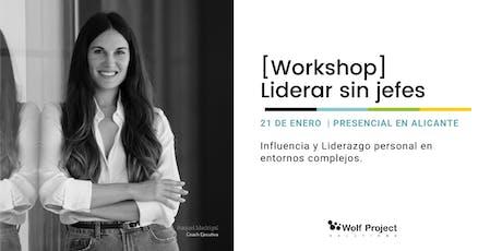 Workshop  Liderar sin jefes [Cómo liderar usando la influencia ] entradas