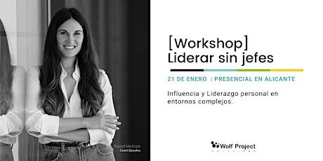 Workshop| Liderar sin jefes [Cómo liderar usando la influencia ] entradas