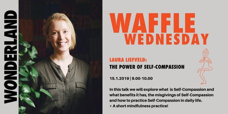 Waffle Wednesday: The Power of Self-Compassion tickets