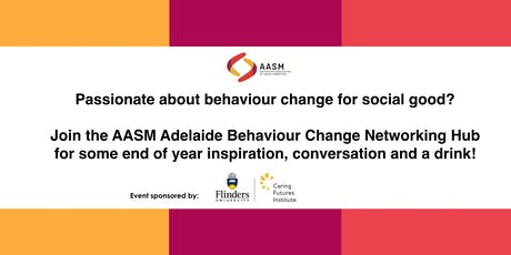 Adelaide Behaviour Change Networking Hub - End of Year/Christmas event tickets