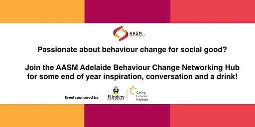 Adelaide Behaviour Change Networking Hub - End of Year/Christmas event