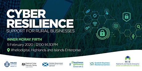 Cyber Resilience: Support for Rural Businesses Inner Moray Firth Workshop tickets