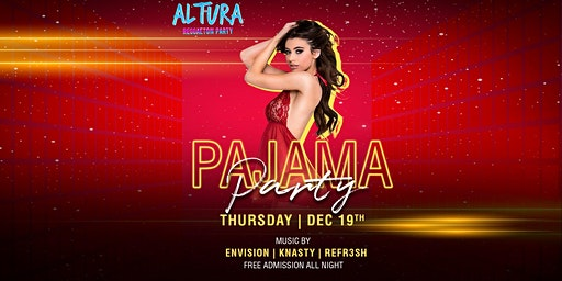 Altura Pajama Reggaeton Party 12/19