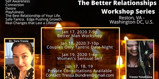 Couples Only Tantric Date Night:  The Better Relationships Workshop Series