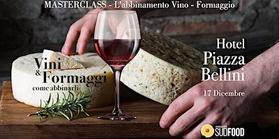 Masterclass – Abbinamento Vino e Formaggio