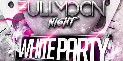 FULL MOON WHITE PARTY
