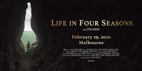 Movie Premier 'Life in Four Seasons' - Melbourne tickets