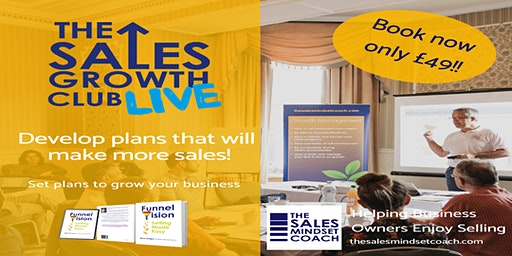 The Sales Growth Club Live! Growth Management