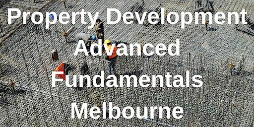 Property Development Advanced Fundamentals Melbourne - 3 Day Workshop