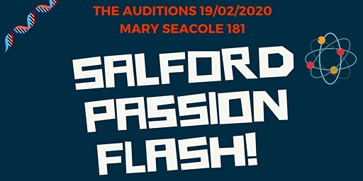 Salford Passion Flash (SEE) Auditions