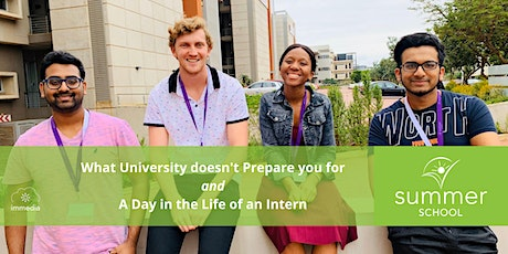 Summer School Open Night: What University doesn't  Prepare you for & A Day in the Life of an Intern tickets