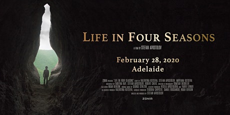 Movie Premier 'Life in Four Seasons' - Adelaide tickets