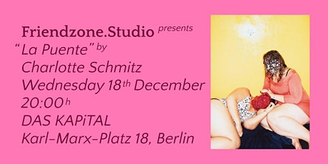 "Friendzone.Studio presents: ""La Puente"" tickets"
