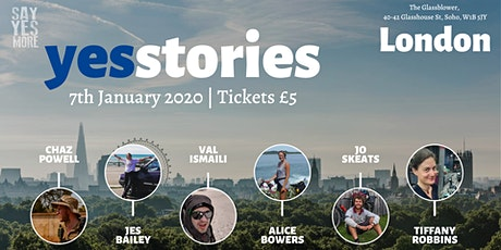 Yes Stories London - January 2020 - A Night of Inspiration tickets