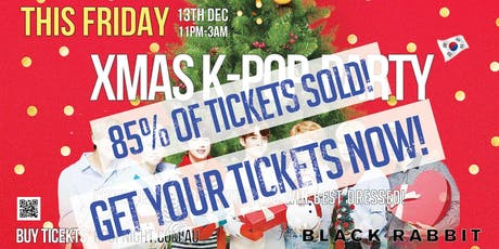 Xmas Kpop Party [150+ Tickets SOLD. With One Free Shot. Sale Ends TONIGHT] tickets