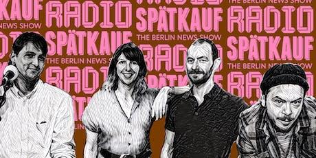Radio Spaetkauf Podcast Recording January tickets