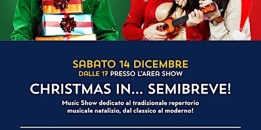 Christmas in…Semibreve! @NUOVETERRE,VIVI IL TERRITORIO!