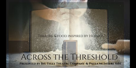 Across The Threshold - A Taste of Heaney tickets