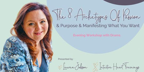 The 8 Archetypes of Identity & Principles of Manifesting What You Want tickets