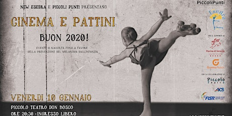 Cinema e Pattini tickets