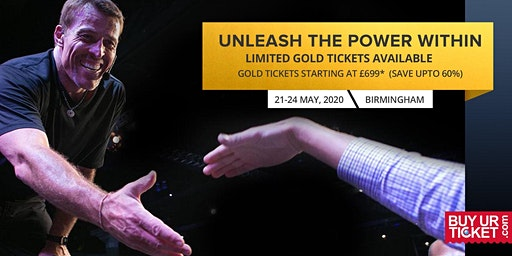 Buy Most Popular Tony Robbins UPW Birmingham 2020 Event - Gold Ticket