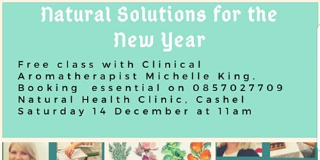 Natural Solutions for The New Year - FamilyHealth and  Emotional Wellbeing tickets