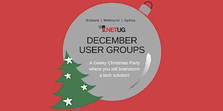 Melbourne  .NETUG Merry Geek-mas Party & Fishbowl Presentations! tickets