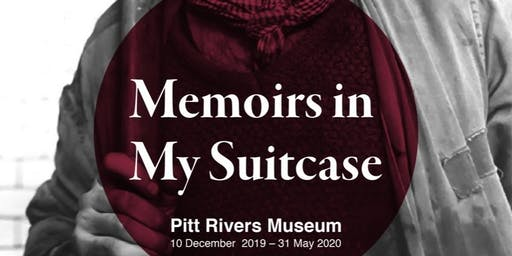 Memoirs in my Suitcase-Launch event for the Pitt Rivers Museum exhibition