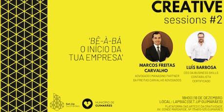 #2 Creative session - 'Bê-À-bá, o início da tua empresa' bilhetes