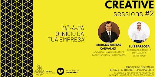 #2 Creative session - 'Bê-À-bá, o início da tua empresa'
