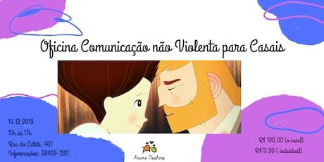Oficina de Comunicação não Violenta para Casais ingressos