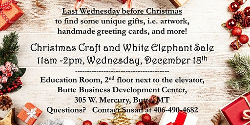 Christmas Craft & White Elephant Sale, 2nd Fl. Education Rm 305 W. Mercury