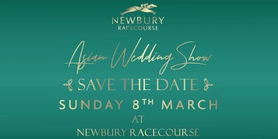 Asian Wedding Show at Newbury Racecourse