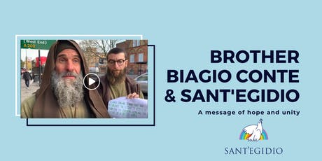 Brother Biagio Conte & Sant'Egidio: a message of hope and unity tickets
