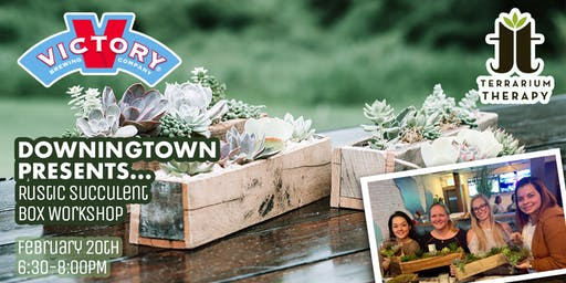 Rustic Succulent Box at Victory Brewing Company