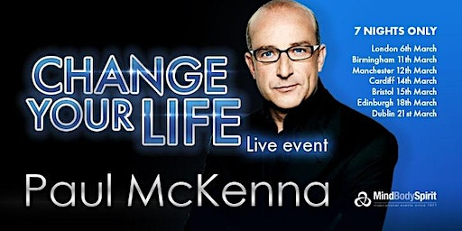 Change Your Life (Bristol) - Paul McKenna