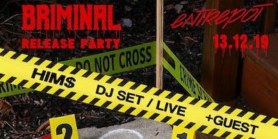 Release Party BRIMINAL