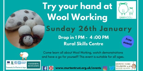 Try Your Hand At Wool Working  tickets