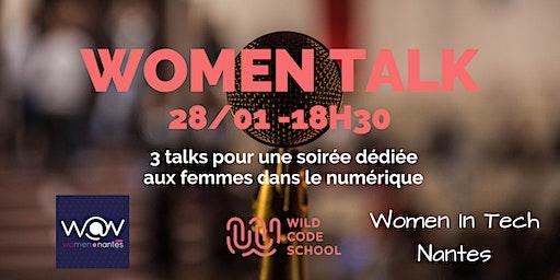 WOMEN TALK - 3 talks pour une soirée dédiée aux femmes dans le numérique