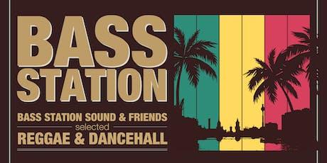 Bass Station Party * Reggae & Dancehall tickets