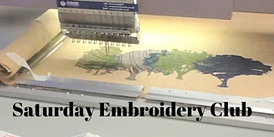Saturday Embroidery Club - Beginners Sample Sessions in Digital Embroidery