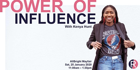 Fashion Roundtable: Kenya Hunt And The Power of Influence Talk and Workshop tickets