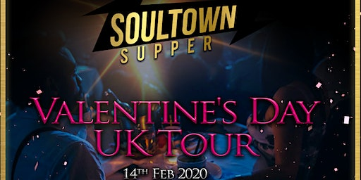 The SoulTown Supper Valentine's Tour-Manchester