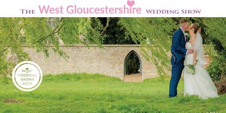 The West Gloucestershire Wedding Show Sunday 2nd February 2020 tickets