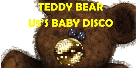 Baby Disco and Teddy Bear Too! U5's Party tickets