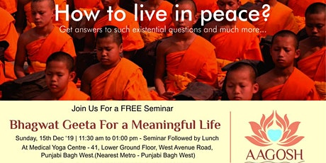 Bhagwat Geeta For a Meaningful Life tickets