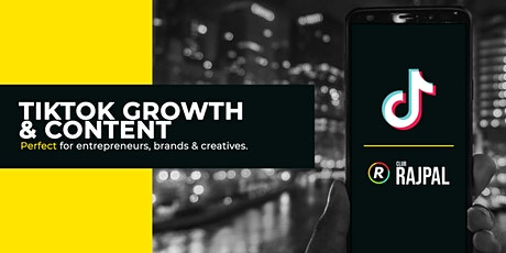 TikTok Growth & Content - Perfect for entrepreneurs, brands & creatives tickets